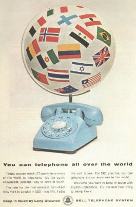 """You can telephone all over the world"" Bell System advertisement"